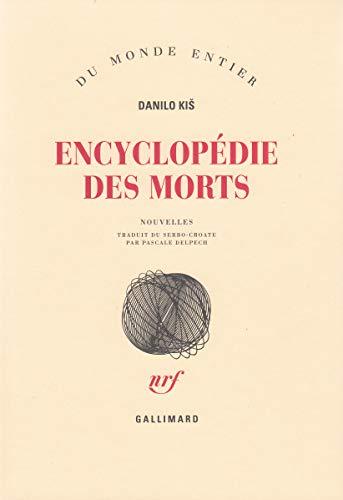 9782070704804: Encyclopédie des morts (nouvelles)
