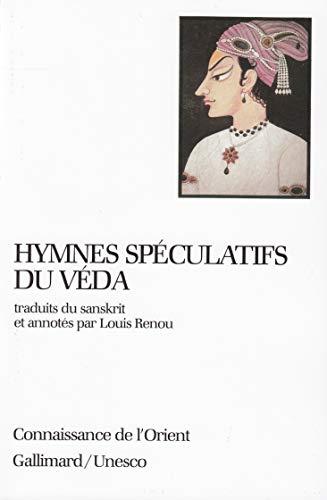 9782070705535: Hymnes spéculatifs du Véda