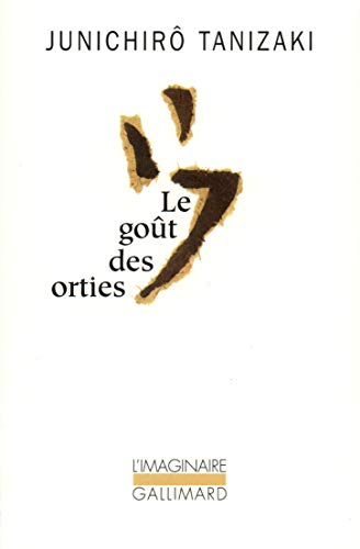 Le goût des orties (2070705870) by Tanizaki, Junichiro