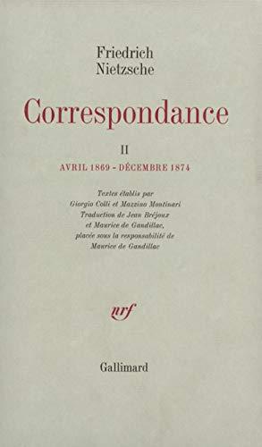 Correspondance: Nietzsche, Friedrich; Colli, Giorgio; Montinari, Mazzino; Gandillac, Maurice de