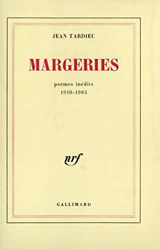 Margeries Poèmes Inédits 1910 1985