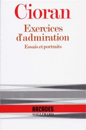 9782070706105: Exercices d'admiration: Essais et portraits (Collection Arcades) (French Edition)