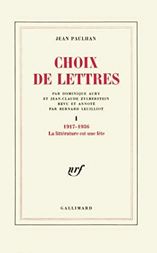 9782070706143: Choix de lettres (Tome 1-1917-1936)