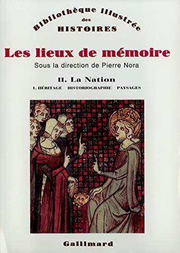 9782070706587: Les Lieux de mémoire (Tome 2 Volume 1)-La Nation (Bibliothèque illustrée des histoires)
