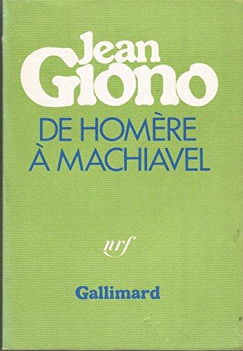 9782070706648: De Homère à Machiavel (Cahiers Giono) (French Edition)