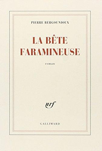9782070707089: La bête faramineuse: Roman (French Edition)