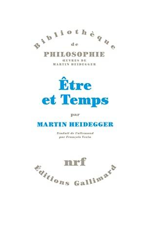 Être et Temps: Martin Heidegger