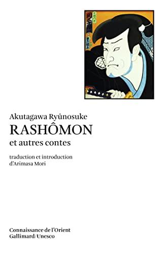 9782070707485: Rashômon et autres contes (Connaissance de l'Orient)