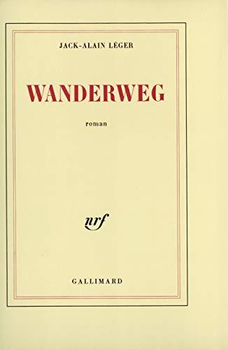9782070707621: Wanderweg: Roman (French Edition)