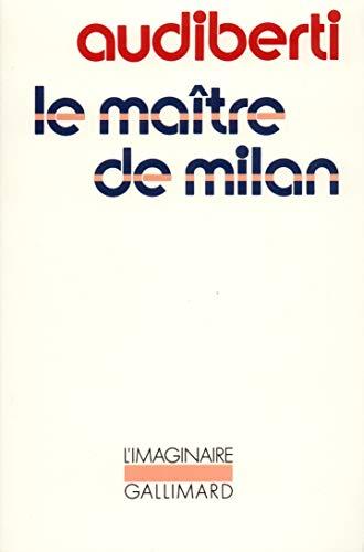 9782070707713: Le maître de Milan