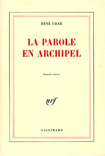 La parole en archipel (French Edition) (2070708098) by Rene Char