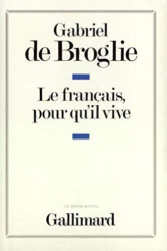 9782070708239: Le français, pour qu'il vive
