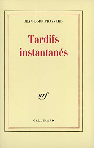 9782070708369: Tardifs instantanes (French Edition)