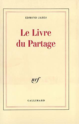 9782070708680: Le Livre du Partage (Blanche)