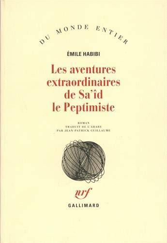 9782070708765: Les aventures extraordinaires de sa'id le peptimiste (French Edition)