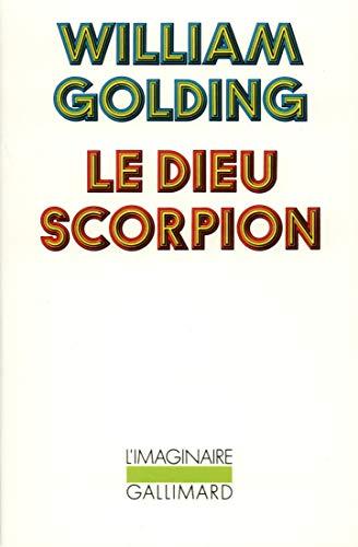 Le Dieu Scorpion [Mass Market Paperback] [Feb: William Golding