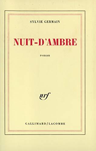 Nuit-d'ambre: Roman (French Edition): Germain, Sylvie