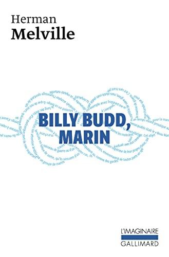 BILLY BUDD MARIN / SUIVI DE DANIEL ORME: MELVILLE HERMAN