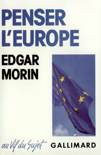 9782070709519: Penser lEurope