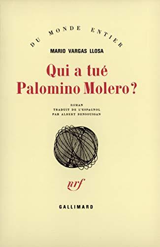 Qui a tu? Palomino Molero ?: Llosa Vargas