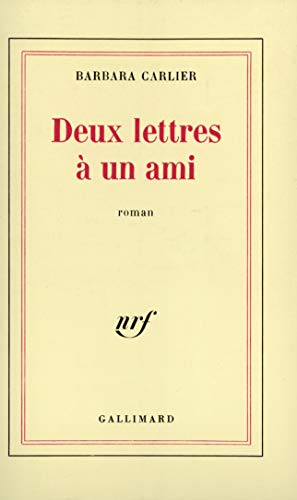 9782070710607: Deux lettres à un ami: Roman (French Edition)
