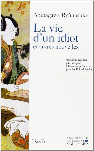 La vie d'un idiot et autres nouvelles (Collection UNESCO d'oeuvres representatives) (...
