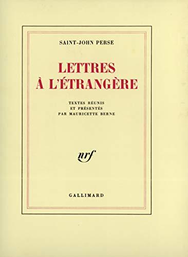 Lettres à l'Étrangère (Blanche): Saint-John Perse