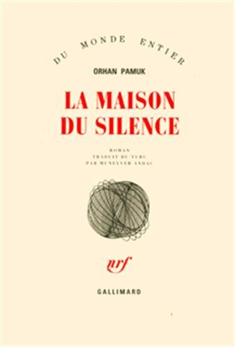 MAISON DU SILENCE (LA): PAMUK ORHAN
