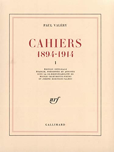 9782070711017: Cahiers (Tome 1): (1894-1914) (Blanche)
