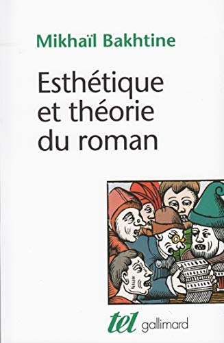 9782070711048: Esthétique et théorie du roman (Tel)