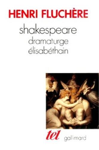 9782070711260: Shakespeare, dramaturge élisabéthain