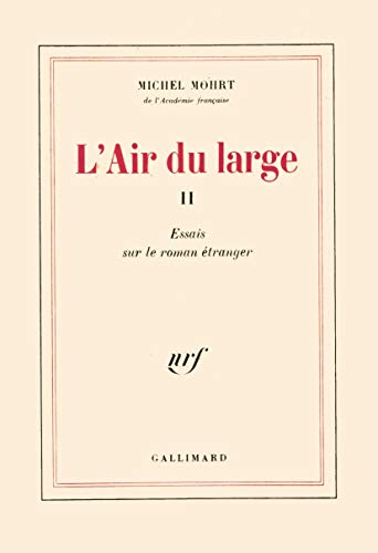 L'air du large - II : essais: Mohrt Michel