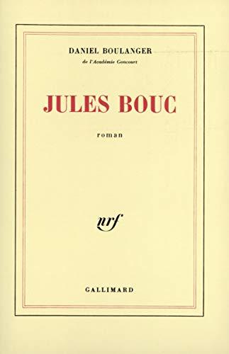 9782070711536: Jules Bouc: Roman (French Edition)