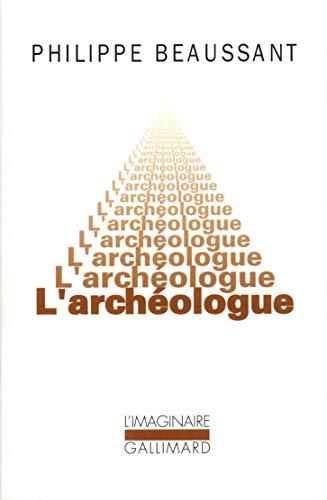9782070711772: L'archéologue