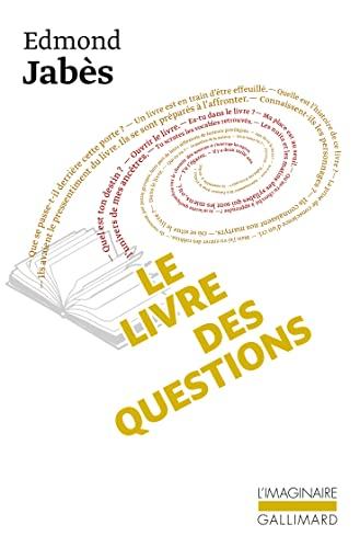 9782070711949: Le livre des questions, I : Le Livre des Questions - Le Livre de Yukel - Le Retour au Livre (L'Imaginaire)