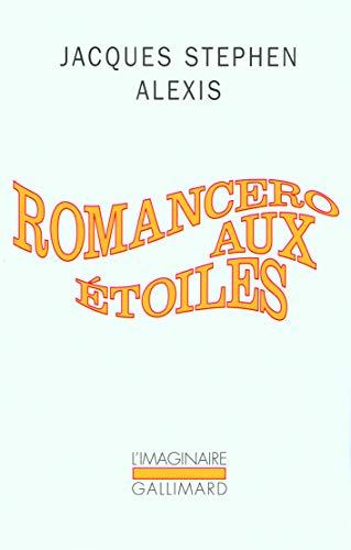 Romancero aux étoiles (L'Imaginaire): Jacques Stephen Alexis
