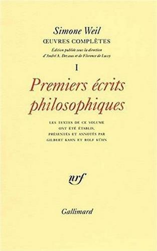 9782070712403: Oeuvres complètes, tome I : Premiers écrits philosophiques