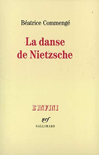 9782070712465: La Danse de Nietzsche