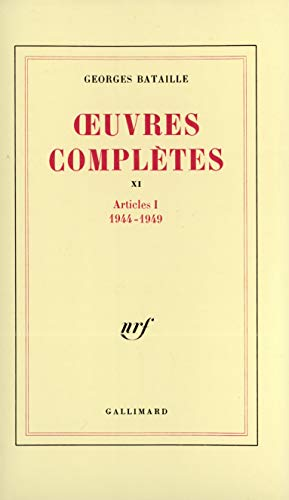 Oeuvres Complètes, XI, Articles 1, 1944-1949