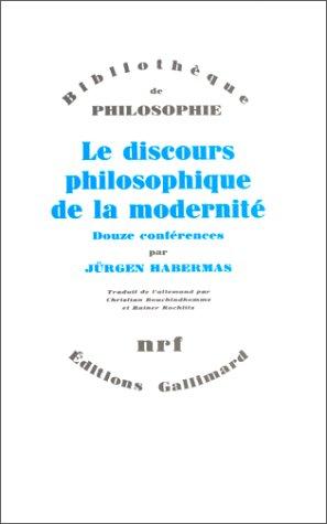 9782070712724: Le discours philosophique de la modernité : Douze conférences