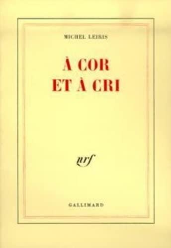 9782070712809: A cor et à cri (French Edition)