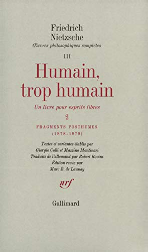 ?uvres philosophiques complètes, III, 2 : Humain,: Friedrich Nietzsche