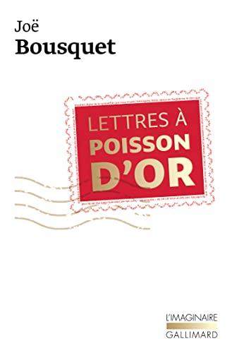 Lettres à Poisson d'Or: Joë Bousquet