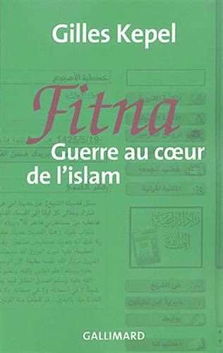 9782070712977: Fitna: Guerre Au Coeur De L'Islam