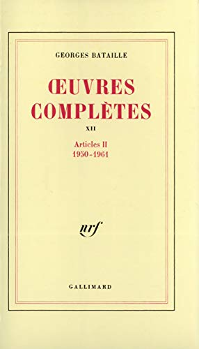 Oeuvres Completes: v.12 (Vol 12) (French Edition): Bataille, Georges