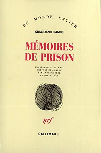 Memoires de prison (French Edition): Graciliano Ramos