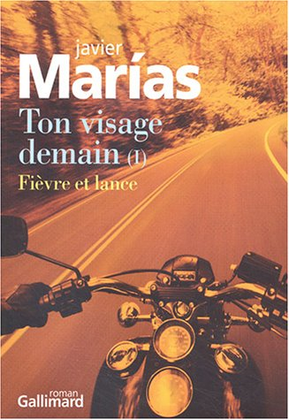 Ton visage demain (French Edition): Javier Marías