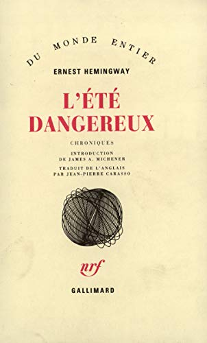9782070713455: L'Été dangereux: Chroniques by Hemingway,Ernest; Carasso,Jean-Pierre