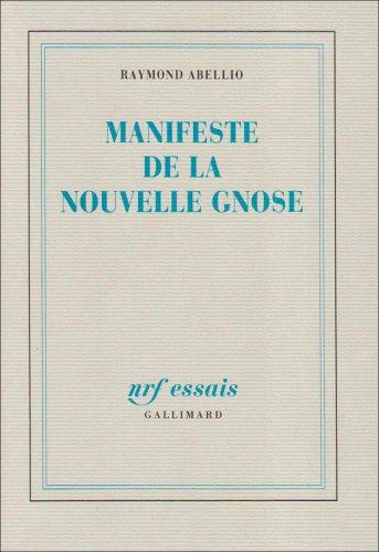 9782070713479: Manifeste de la nouvelle Gnose