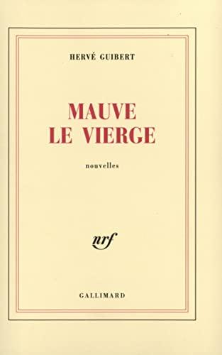 9782070713592: Mauve Le Vierge (French Edition)